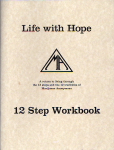 Life with Hope: 12 Step Workbook